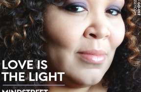 Mind Street & Andrea Love are Back with Love Is The Light